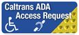 Caltrans ADA Access Request